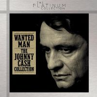 Cover Johnny Cash - Wanted Man - The Johnny Cash Collection
