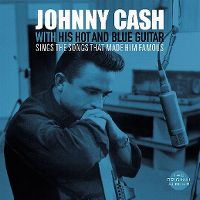 Cover Johnny Cash - With His Hot And Blue Guitar / Sings The Songs That Made Him Famous