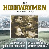 Cover Johnny Cash / Kris Kristofferson / Willie Nelson / Waylon Jennings - The Highwaymen In Concert