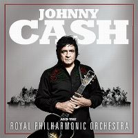 Cover Johnny Cash and The Royal Philharmonic Orchestra - Johnny Cash and The Royal Philharmonic Orchestra
