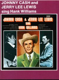 Cover Johnny Cash & Jerry Lee Lewis - Johnny Cash And Jerry Lee Lewis Sing Hank Williams