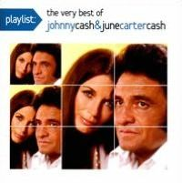Cover Johnny Cash & June Carter Cash - Playlist: The Very Best Of Johnny Cash & June Carter Cash