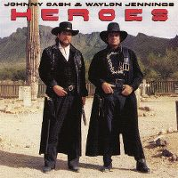 Cover Johnny Cash & Waylon Jennings - Heroes