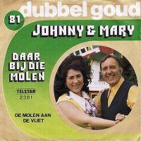 Cover Johnny en Mary - Daar bij die molen