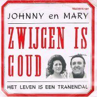 Cover Johnny en Mary - Zwijgen is goud