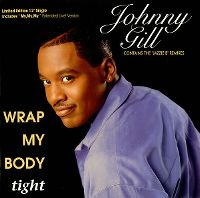 Cover Johnny Gill - Wrap My Body Tight
