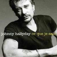 Cover Johnny Hallyday - Ce que je sais