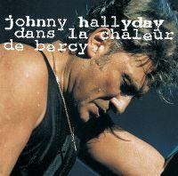 Cover Johnny Hallyday - Dans la chaleur de Bercy