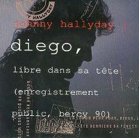 Cover Johnny Hallyday - Diego, libre dans sa tête (Live)