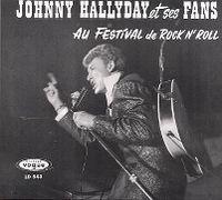 Cover Johnny Hallyday - Et ses fans au Festival de Rock'n'Roll
