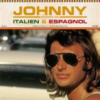 Cover Johnny Hallyday - Johnny chante en italien & espagnol