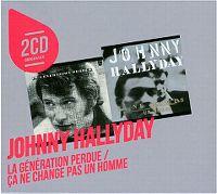 Cover Johnny Hallyday - La génération perdue + Ça ne change pas un homme