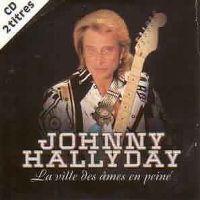 Cover Johnny Hallyday - La ville des âmes en peine