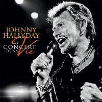 Cover Johnny Hallyday - Le concert de sa vie