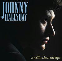 Cover Johnny Hallyday - Le meilleur des années Vogue