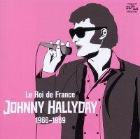Cover Johnny Hallyday - Le roi de France 1966-1969