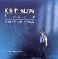 Cover Johnny Hallyday - L'envie (en concert à Bercy)