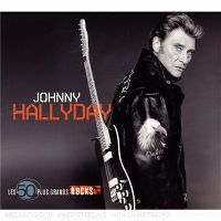 Cover Johnny Hallyday - Les 50 plus grands rocks