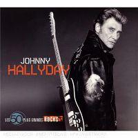 Cover Johnny Hallyday - Les 50 plus grands rocks