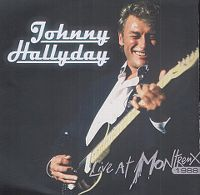 Cover Johnny Hallyday - Live At Montreux 1988