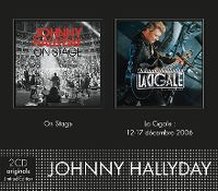 Cover Johnny Hallyday - On Stage / La Cigale: 12-17 décembre 2006