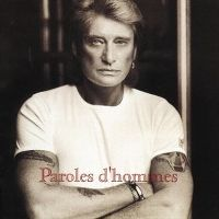 Cover Johnny Hallyday - Paroles d'hommes