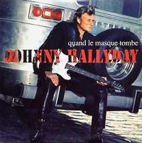 Cover Johnny Hallyday - Quand le masque tombe