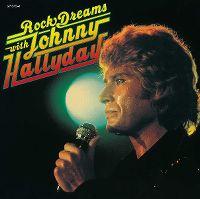 Cover Johnny Hallyday - Rock Dreams With Johnny Hallyday