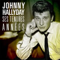 Cover Johnny Hallyday - Ses tendres années