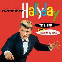Cover Johnny Hallyday - Tête à tête / Retiens la nuit