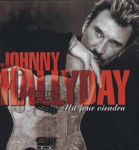 Cover Johnny Hallyday - Un jour viendra