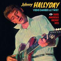 Cover Johnny Hallyday - Viens danser le twist / Sings America's Rockin' Hits