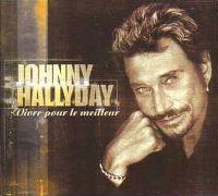 Cover Johnny Hallyday - Vivre pour le meilleur