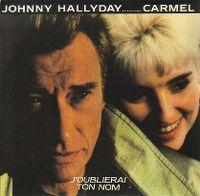 Cover Johnny Hallyday avec Carmel - J'oublierai ton nom