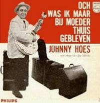 Cover Johnny Hoes - Och was ik maar bij moeder thuis gebleven