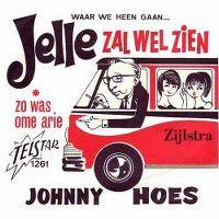 Cover Johnny Hoes - Waar we heengaan... Jelle zal wel zien