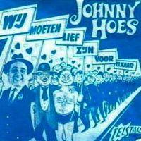 Cover Johnny Hoes - Wij moeten lief zijn voor elkaar