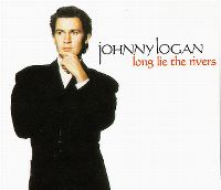 Cover Johnny Logan - Long Lie The Rivers