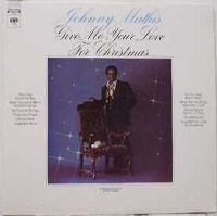 Cover Johnny Mathis - Give Me Your Love For Christmas