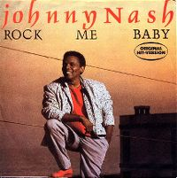 Cover Johnny Nash - Rock Me Baby