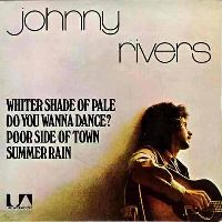 Cover Johnny Rivers - A Whiter Shade Of Pale