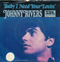 Cover Johnny Rivers - Baby I Need Your Lovin'
