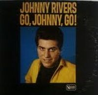 Cover Johnny Rivers - Go, Johnny, Go!
