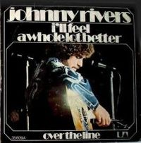 Cover Johnny Rivers - I'll Feel A Whole Lot Better