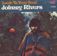 Cover Johnny Rivers - Look To Your Soul