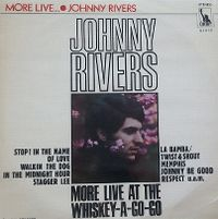 Cover Johnny Rivers - More Live At The Whiskey-A-Go-Go