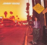 Cover Johnny Rivers - Not A Through Street