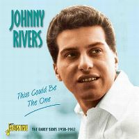 Cover Johnny Rivers - This Could Be The One - The Early Sides 1958-1962
