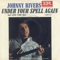 Cover Johnny Rivers - Under Your Spell Again