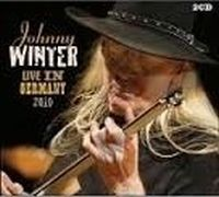 Cover Johnny Winter - Live In Germany 2010